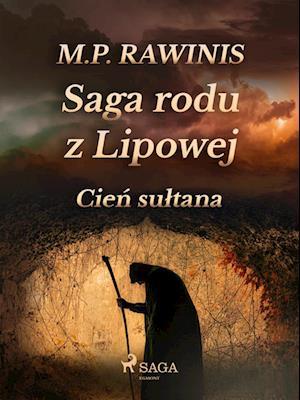 Saga rodu z Lipowej 16: Cien sultana