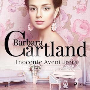 Inocente Aventurera (La Colección Eterna de Barbara Cartland 40)