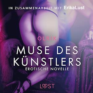 Muse des Künstlers: Erotische Novelle