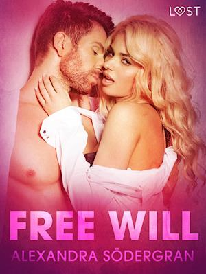 Free Will - Erotic Short Story
