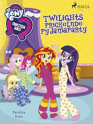 My Little Pony - Equestria Girls - Twilights Prickelnde Pyjamaparty