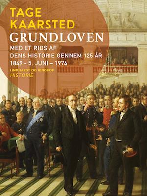 Grundloven. Med et rids af dens historie gennem 125 år 1849 - 5. juni – 1974