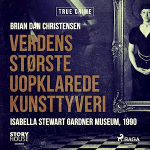 Verdens største uopklarede kunsttyveri - Isabella Stewart Gardner Museum, 1990