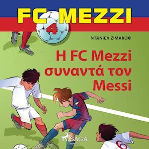 FC Mezzi 4: ? FC Mezzi s??a?t? t?? Messi