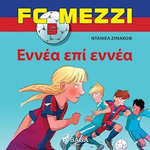 FC Mezzi 5: ????a ep? e???a