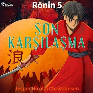 Ronin 5 - Son Karsilasma