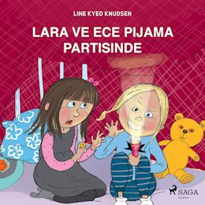 Lara ve Ece Pijama Partisinde