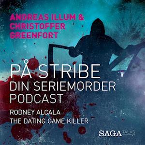 På stribe - din seriemorderpodcast (Rodney Alcala)