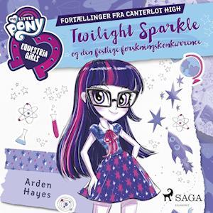 My Little Pony - Equestria Girls - Twilight Sparkle og den festlige forskningskonkurrence