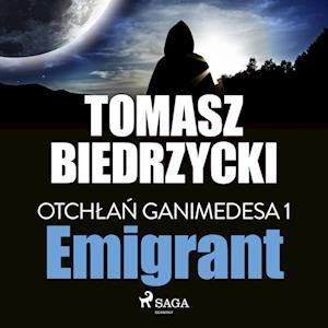 Otchlan Ganimedesa 1: Emigrant
