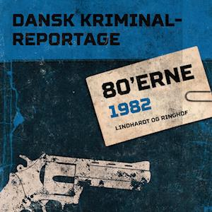 Dansk Kriminalreportage 1982