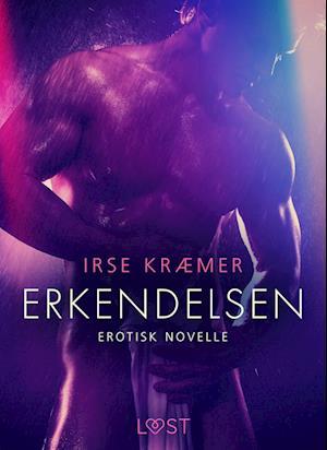 Erkendelsen - Erotisk novelle