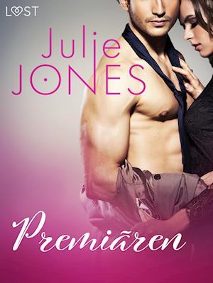 Premiären - erotisk novell