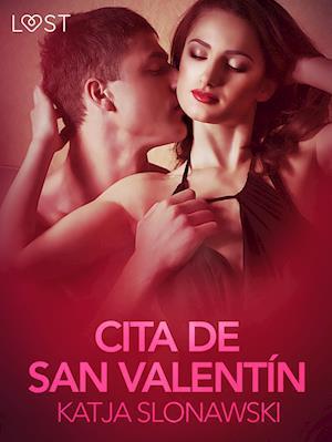 Cita de San Valentín - Relato erótico