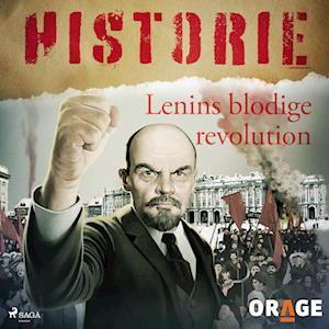 Lenins blodige revolution