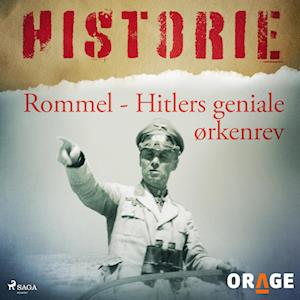 Rommel - Hitlers geniale ørkenrev