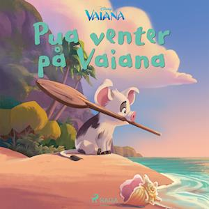 Vaiana - Pua venter på Vaiana