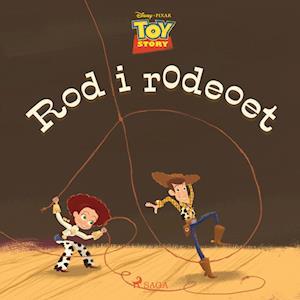 Toy Story - Rod i rodeoet