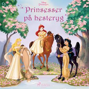 Prinsesser på hesteryg - Tre historier med Ariel, Tornerose og Jasmin