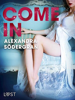 Come in - Erotic Short Story