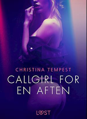 Callgirl for en aften - Erotisk novelle