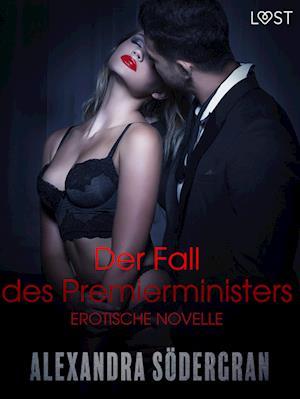Der Fall des Premierministers - Erotische Novelle