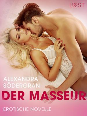 Der Masseur - Erotische Novelle