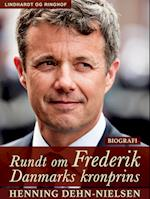 Rundt om Frederik : Danmarks kronprins