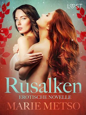 Rusalken - Erotische Novelle