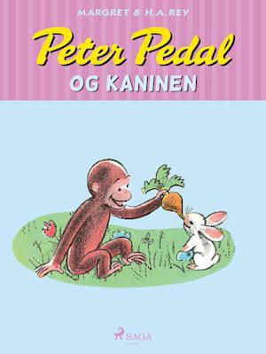 Peter pedal og kaninen-h a rey-e-bog fra h a rey på saxo.com