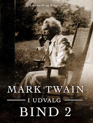 Mark Twain i udvalg. Bind 2