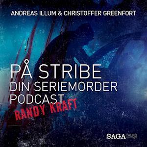 På stribe - din seriemorderpodcast (Randy Kraft)