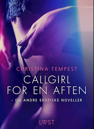 Billede af Callgirl for en aften - og andre erotiske noveller-Christina Tempest-E-bog