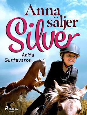 Anna säljer Silver