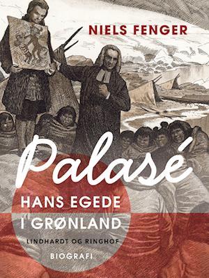 Palasé. Hans Egede i Grønland