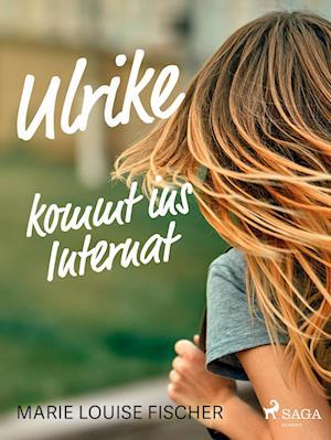 Ulrike kommt ins Internat