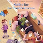 Sallys far (8) - Sallys far har mandeinfluenza