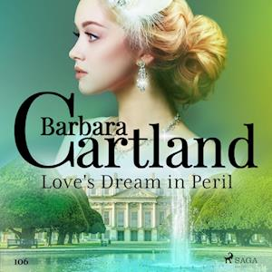 Love's Dream in Peril (Barbara Cartland's Pink Collection 106)