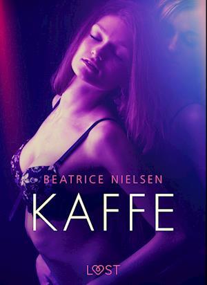 Kaffe - Erotisk Novelle