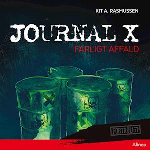 Journal X - Farligt affald