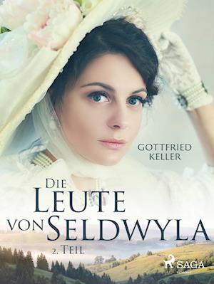 Die Leute von Seldwyla - 2. Teil