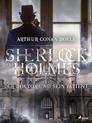 Der Doktor und sein Patient