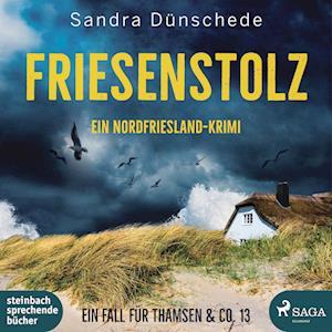 Friesenstolz: Ein Nordfriesland-Krimi (Ein Fall für Thamsen & Co. 13)