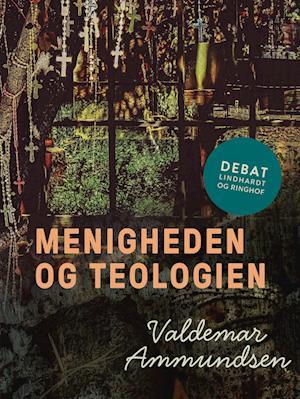 valdemar ammundsen – Menigheden og teologien-valdemar ammundsen-e-bog på saxo.com