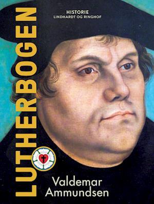 valdemar ammundsen Lutherbogen-valdemar ammundsen-e-bog på saxo.com