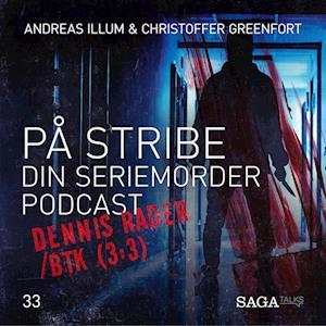 På Stribe - din seriemorderpodcast (Dennis Rader/BTK 3:3)
