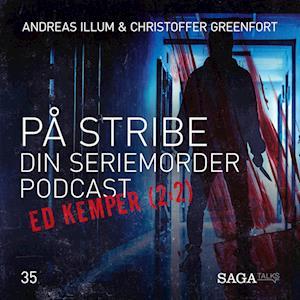 På Stribe - din seriemorderpodcast (Ed Kemper 2:2)
