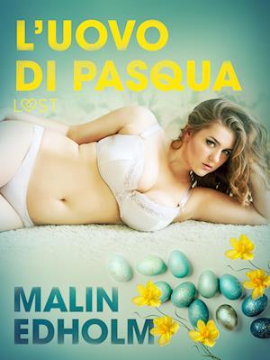 L'uovo di Pasqua - Breve racconto erotico