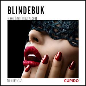 Billede af Blindebuk - og andre erotiske noveller fra Cupido-Cupido-Lydbog