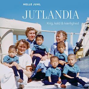 Jutlandia - Krig, kald og kærlighed